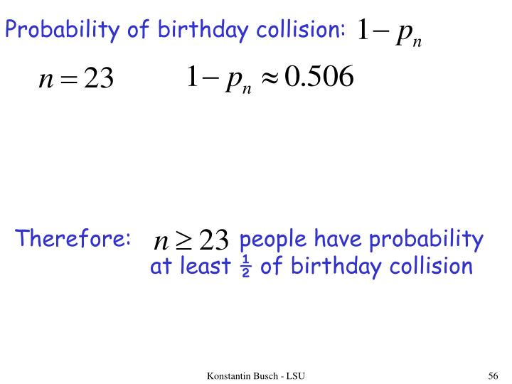 Probability of birthday collision: