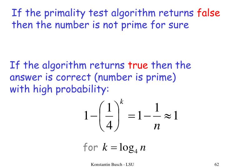 If the primality test algorithm returns