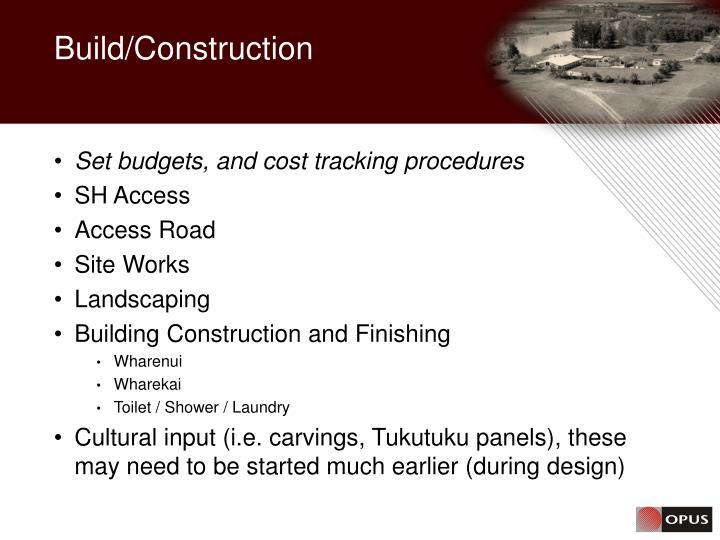 Build/Construction