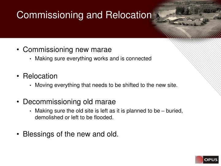 Commissioning and Relocation