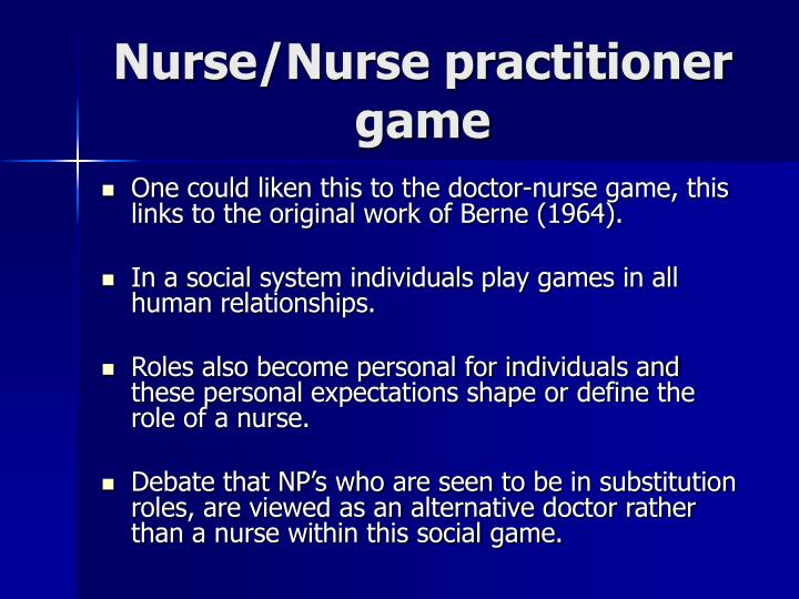 Nurse/Nurse practitioner game