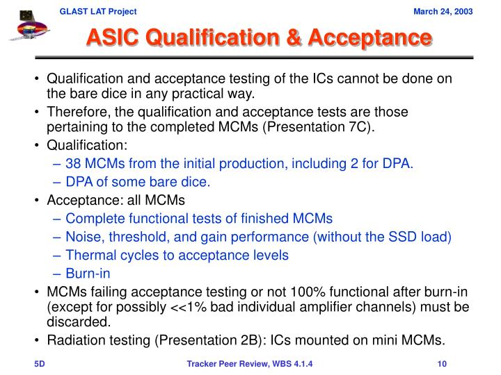 ASIC Qualification & Acceptance