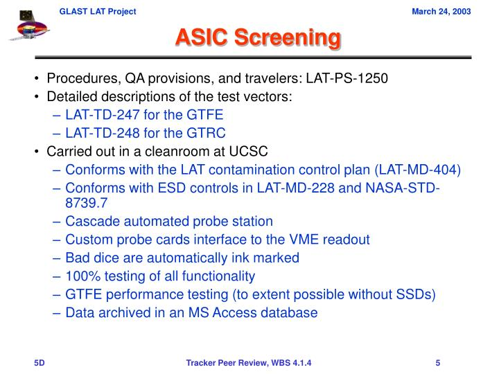 ASIC Screening