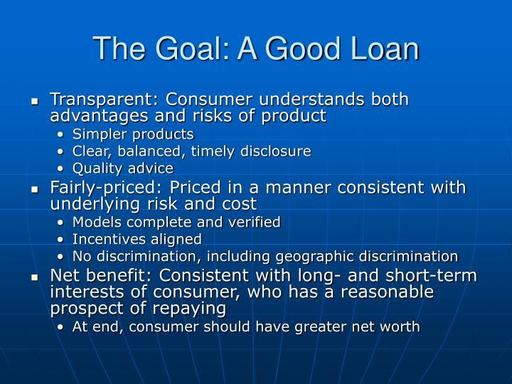 The Goal: A Good Loan