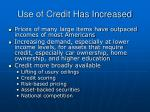 use of credit has increased
