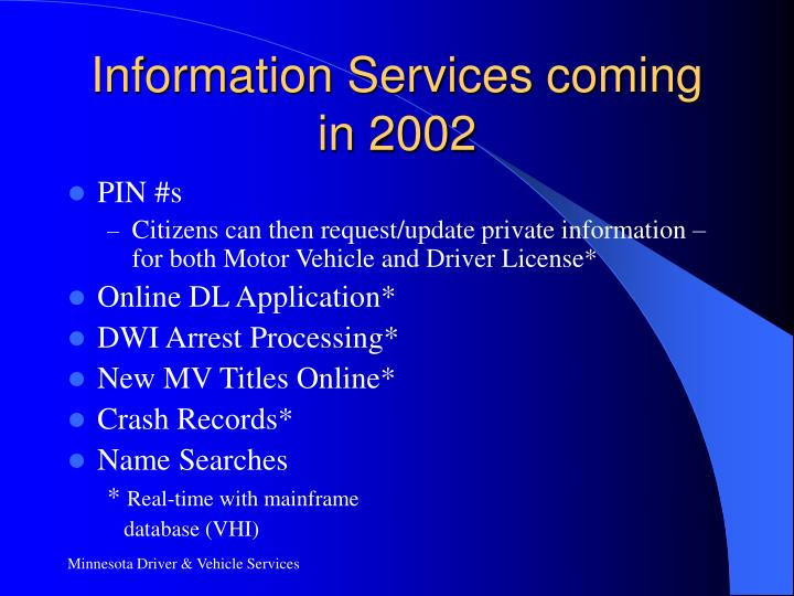 Information Services coming in 2002