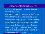 random selection designs