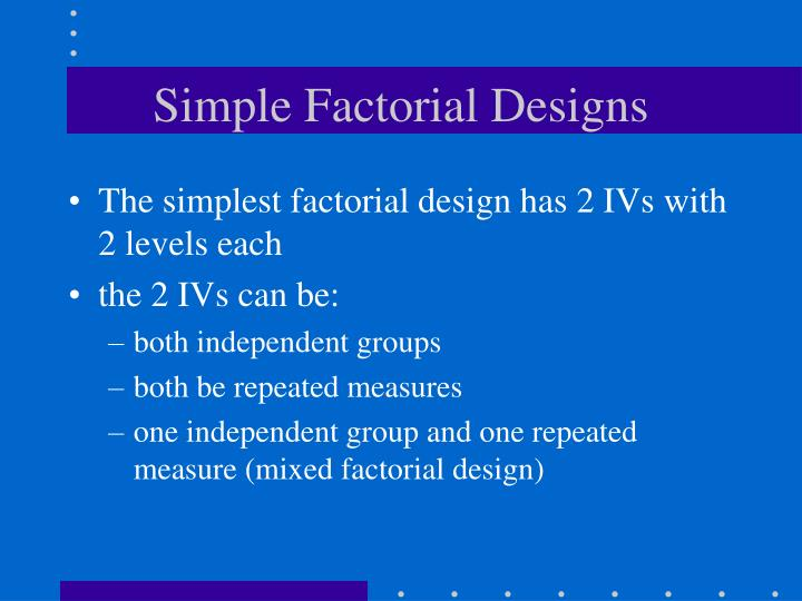 Simple Factorial Designs