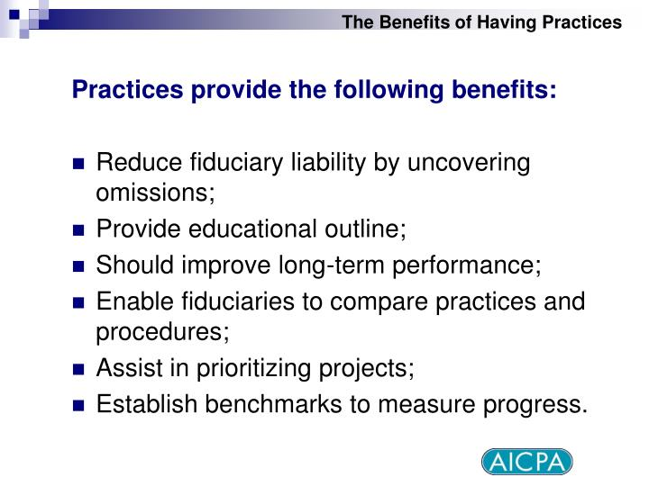 The Benefits of Having Practices