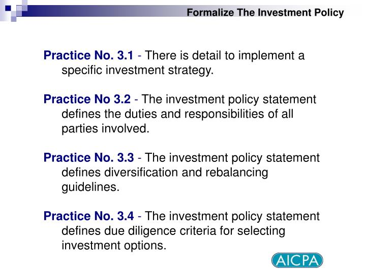 Formalize The Investment Policy