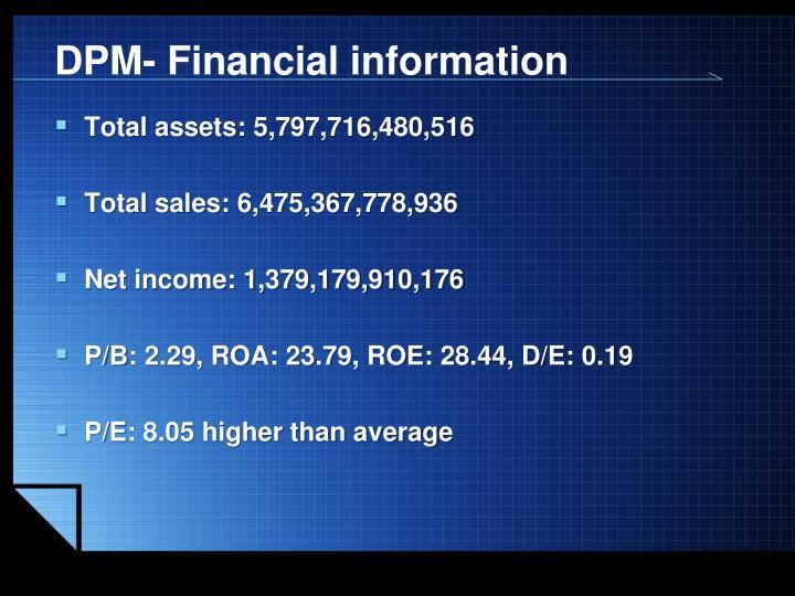 DPM- Financial information