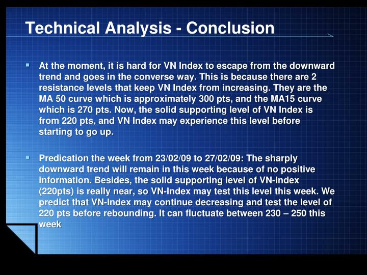 Technical Analysis - Conclusion
