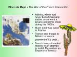 cinco de mayo the war of the french intervention