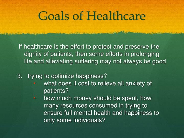Goals of Healthcare