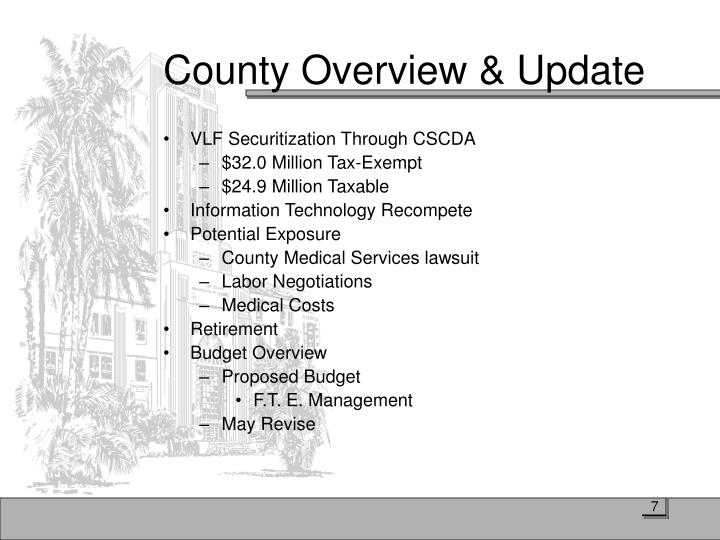 County Overview & Update