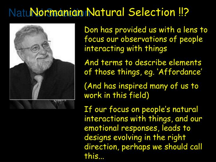 Normanian Natural Selection !!?
