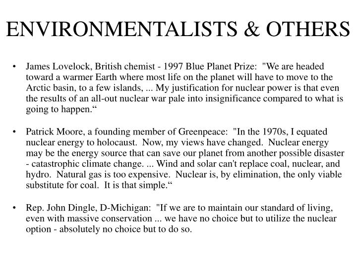 ENVIRONMENTALISTS & OTHERS