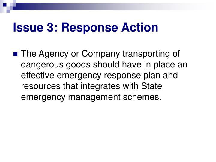 Issue 3: Response Action