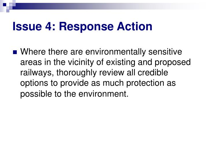 Issue 4: Response Action