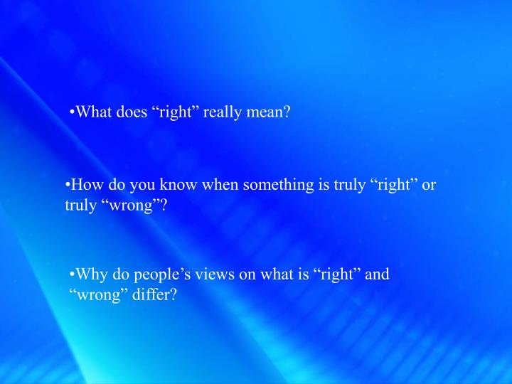 """What does """"right"""" really mean?"""