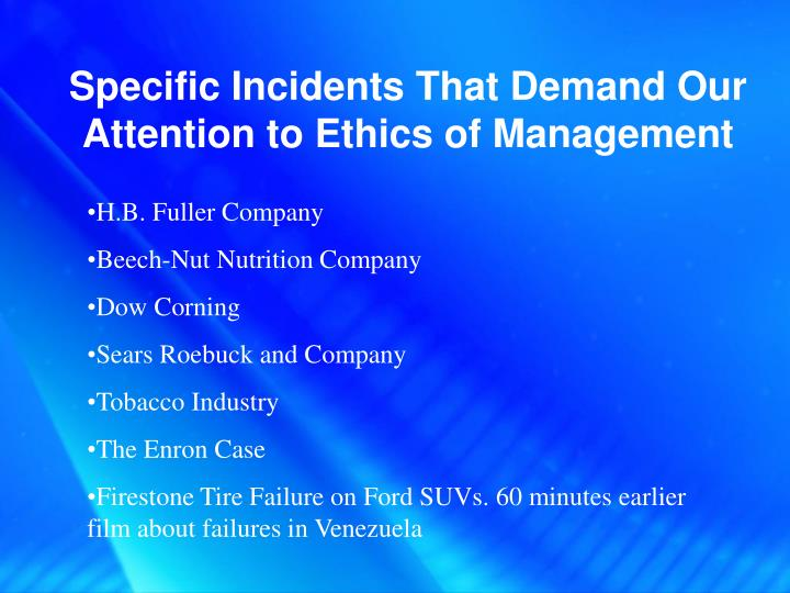 Specific Incidents That Demand Our Attention to Ethics of Management