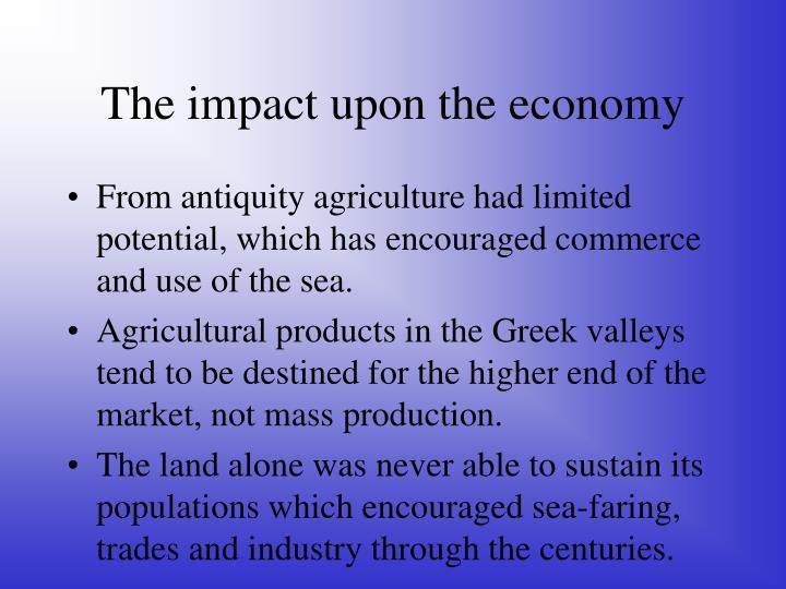The impact upon the economy