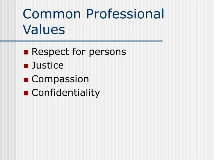 Common Professional Values