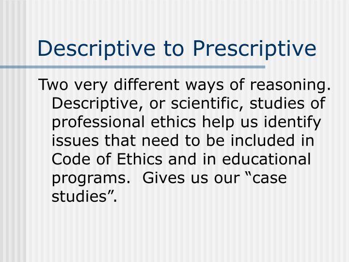Descriptive to Prescriptive