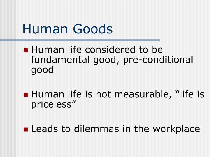 Human Goods