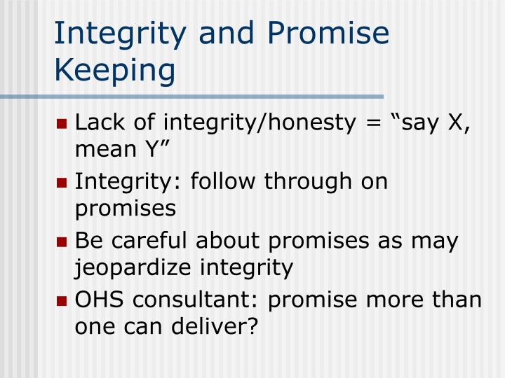 Integrity and Promise Keeping
