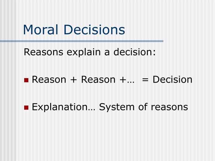 Moral Decisions