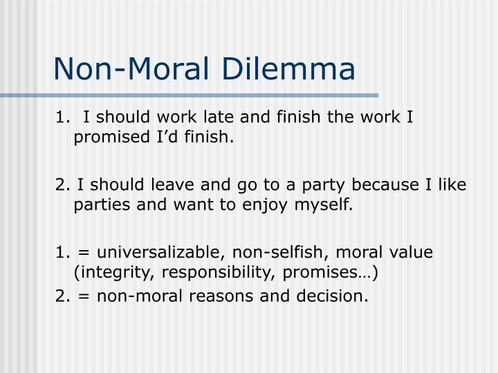 Non-Moral Dilemma