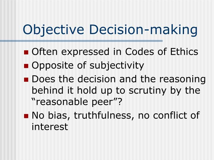 Objective Decision-making