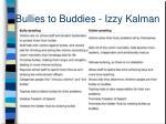 bullies to buddies izzy kalman