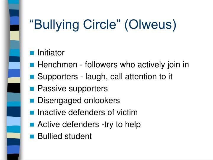"""""""Bullying Circle"""" (Olweus)"""