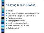 bullying circle olweus