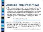 opposing intervention views