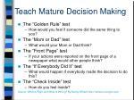 teach mature decision making