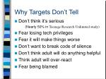 why targets don t tell