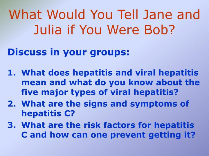 What Would You Tell Jane and Julia if You Were Bob?