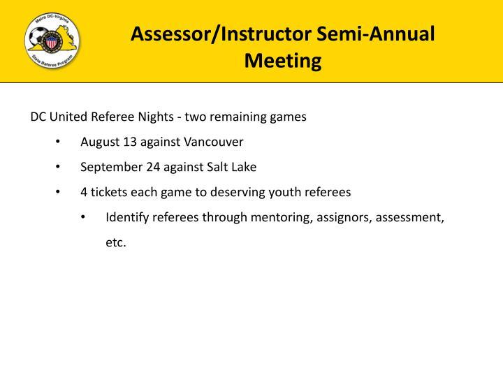Assessor/Instructor Semi-Annual Meeting