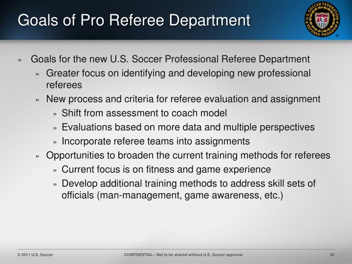 Goals of Pro Referee Department