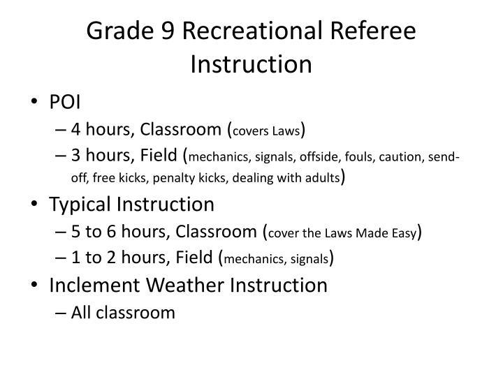 Grade 9 Recreational Referee Instruction