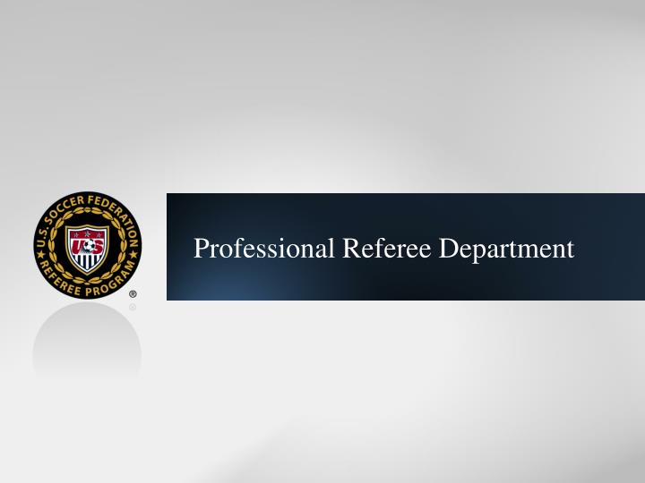 Professional Referee Department