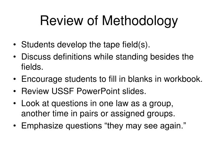 Review of Methodology