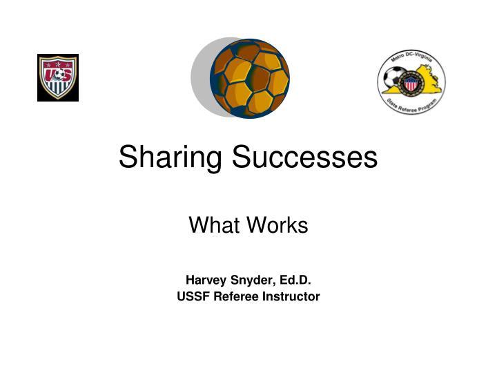 Sharing Successes