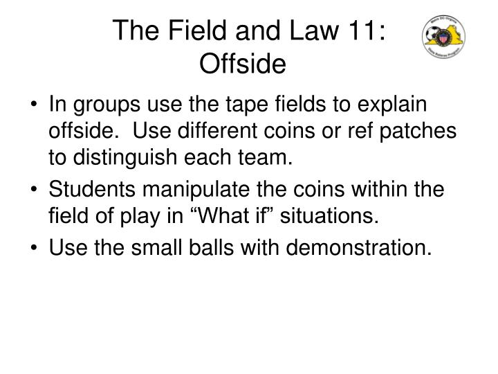 The Field and Law 11: