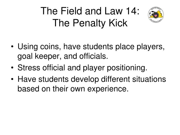 The Field and Law 14: