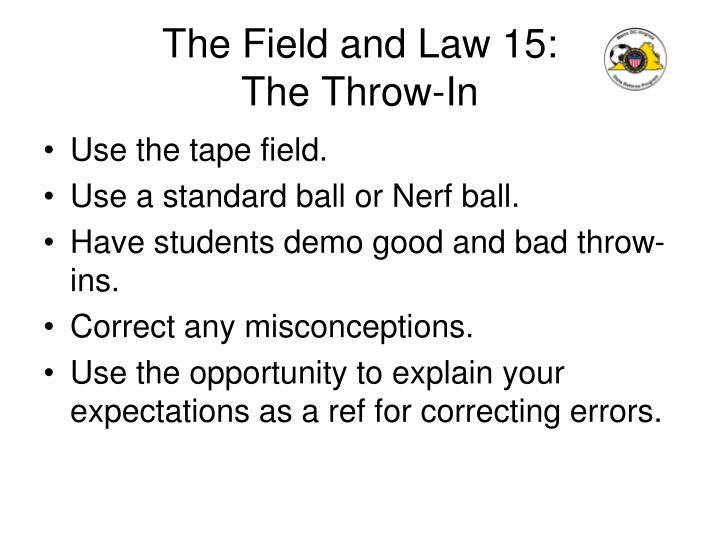 The Field and Law 15: