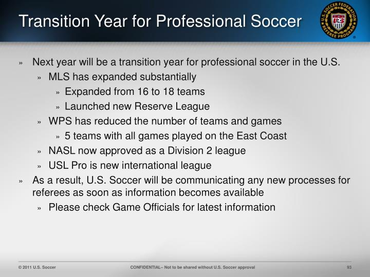 Transition Year for Professional Soccer
